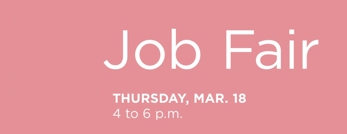 Job Fair, Thursday March 18, 4 to 6 p.m.